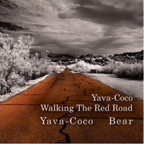 Yava-Coco Bear - Yava-Coco Walking the Red Road