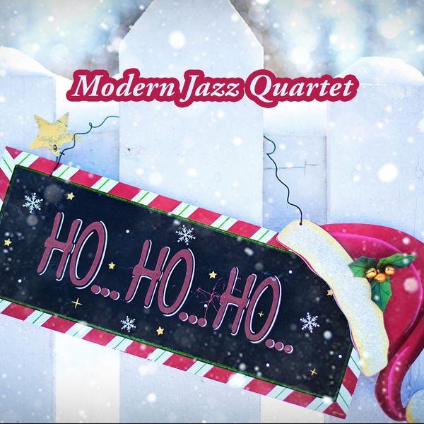 Modern Jazz Quartet - Ho Ho Ho