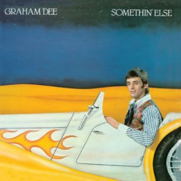 Graham Dee - Somethin' Else