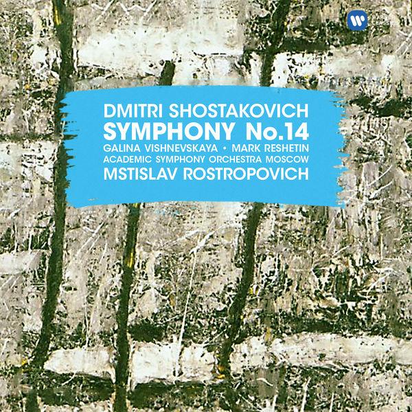Mstislav Rostropovich - Shostakovich: Symphony No. 14, Op. 135