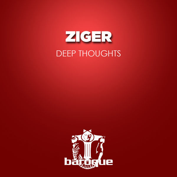 Ziger - Deep Thoughts