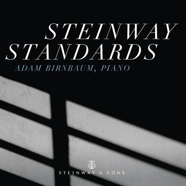 Adam Birnbaum - Steinway Standards