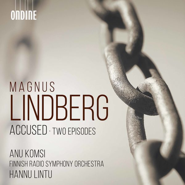 Anu Komsi - Lindberg: Accused & Two Episodes
