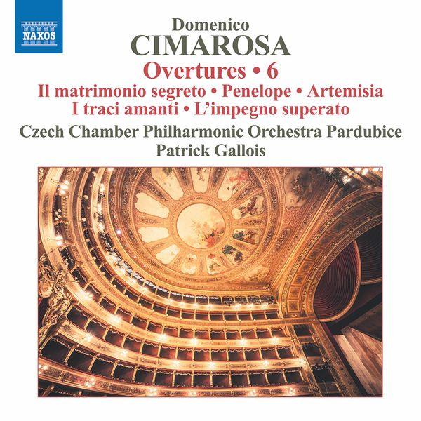 Czech Chamber Philharmonic Orchestra Pardubice - Cimarosa: Overtures, Vol. 6