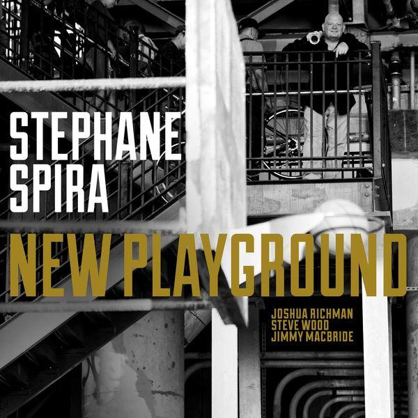 Stéphane Spira - New Playground