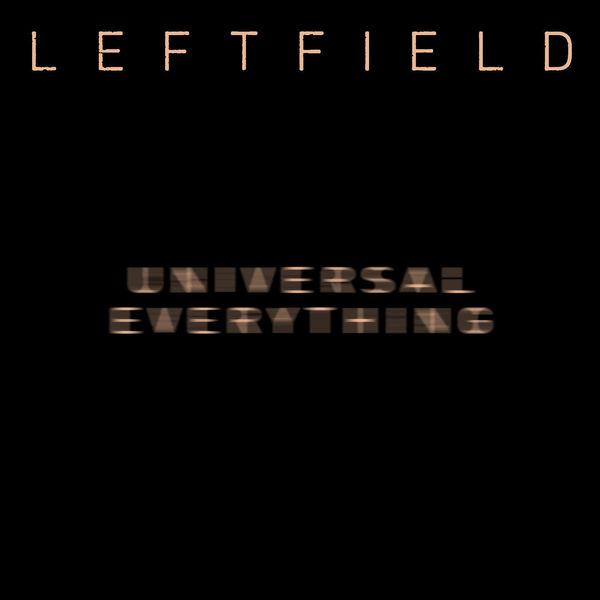 Leftfield|Universal Everything