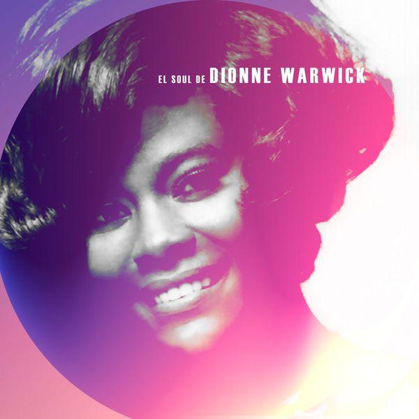 Dionne Warwick - El Soul De Dionne Warwick