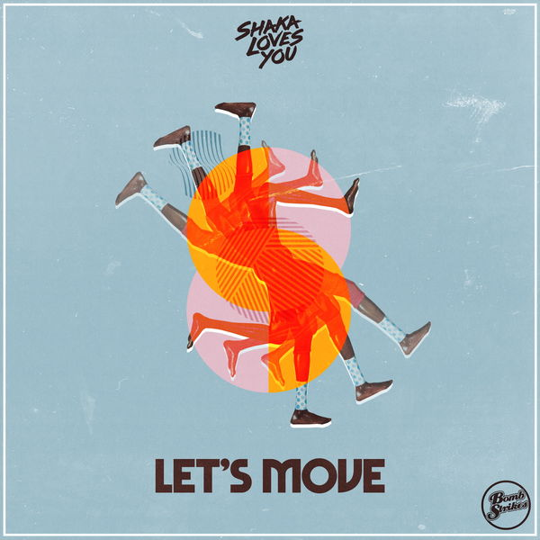 Shaka Loves You - Let's Move