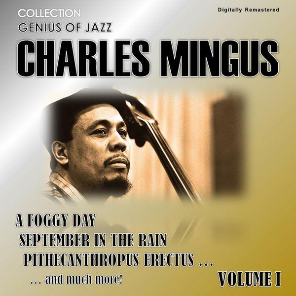 Charles Mingus - Genius of Jazz - Charles Mingus, Vol. 1 (Digitally Remastered)
