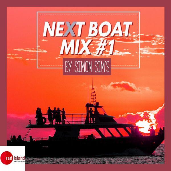 Simon Sim's - Next Boat Mix #1