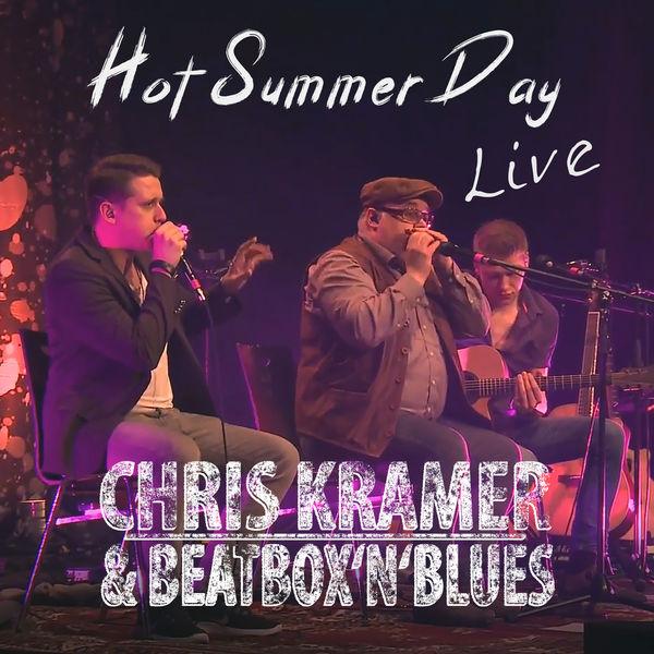 Chris Kramer & Beatbox ´n´ Blues - Hot Summer Day (Live)