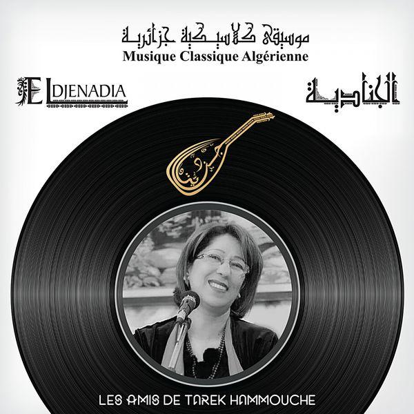 El Djenadia - Les amis de Tarek Hammouche