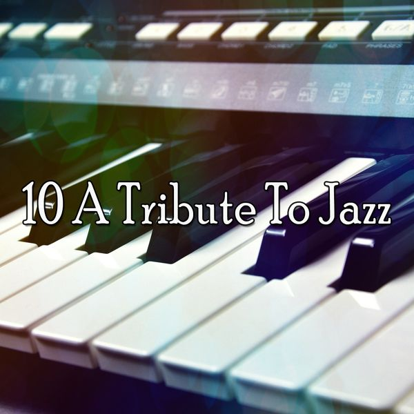 Nova Bossa - 10 A Tribute to Jazz