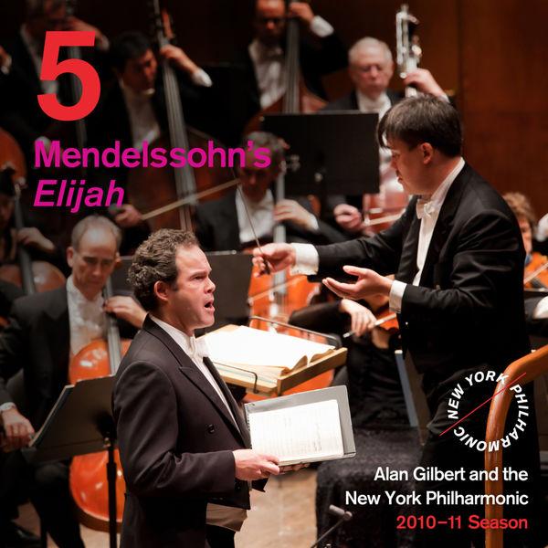 New York Philharmonic - Release 5: Mendelssohn: Elijah