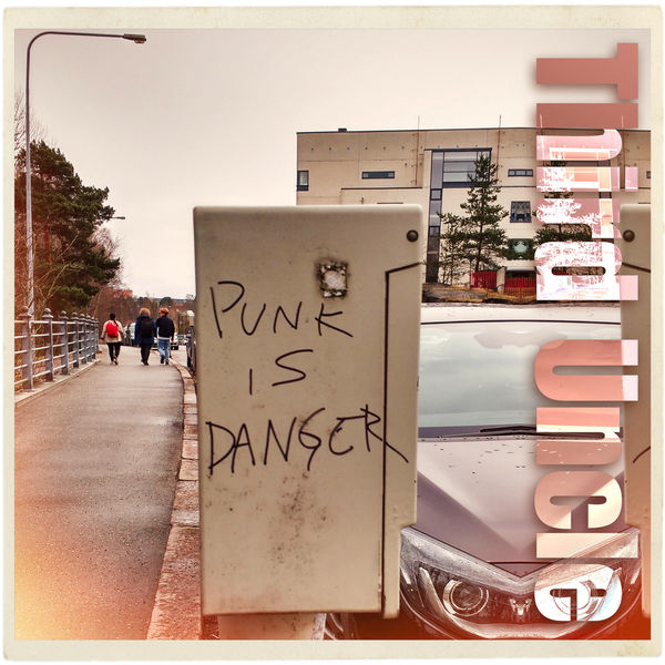 Third Uncle - Punk Is Danger