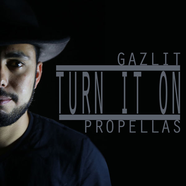 Gazlit - Turn It On