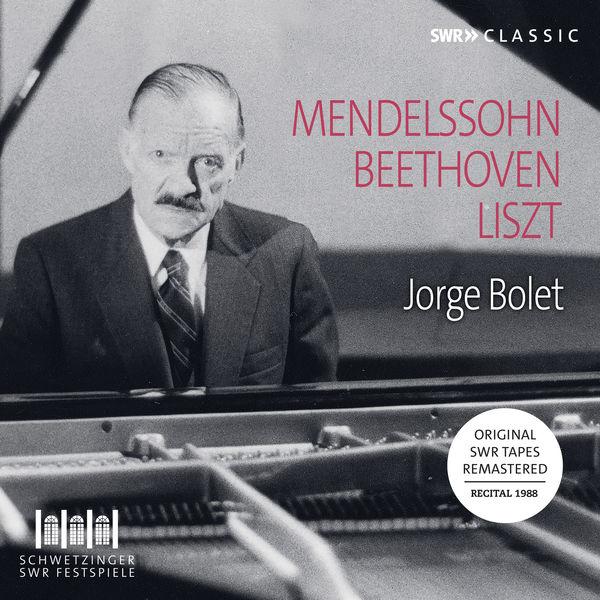 Jorge Bolet - Mendelssohn, Beethoven, Liszt & Others: Piano Works (Live)