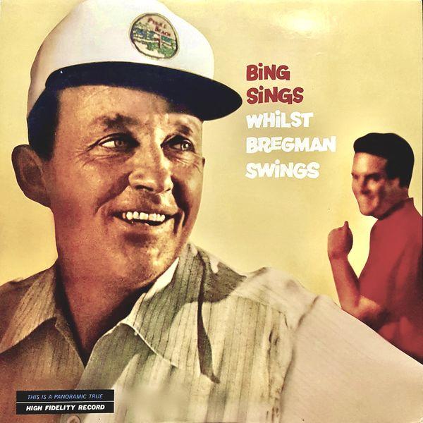 Bing Crosby - Bing Sings Whilst Bregman Swings