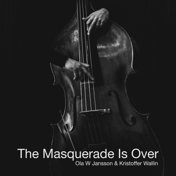 Ola W Jansson - The Masquerade Is Over