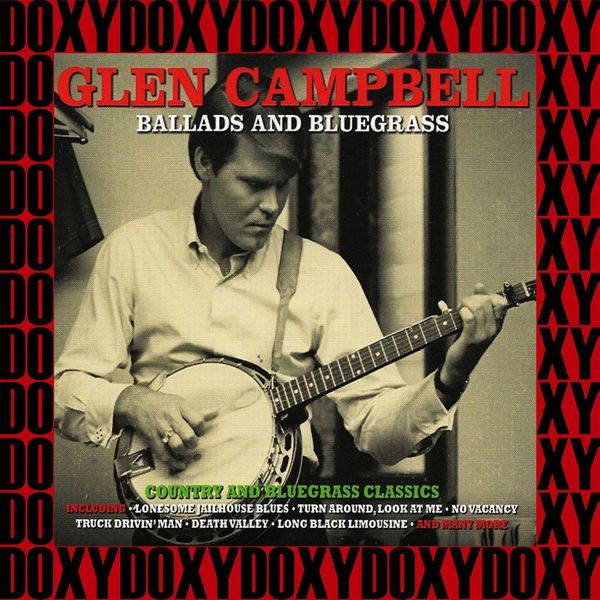 Glen Campbell - Ballads And Bluegrass (Remastered Version) [Doxy Collection]