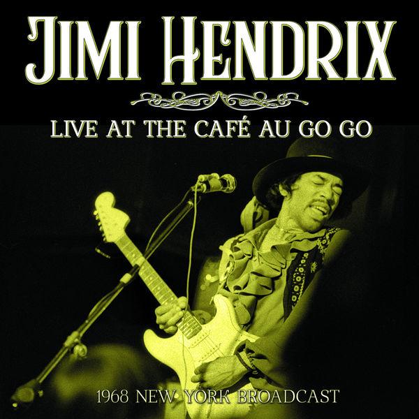 Jimi Hendrix|Live At The Café Au Go Go