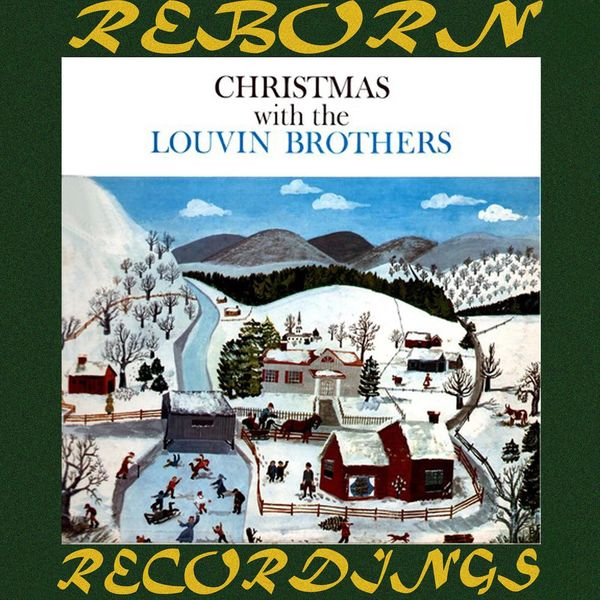 The Louvin Brothers - Christmas with the Louvin Brothers (HD Remastered)