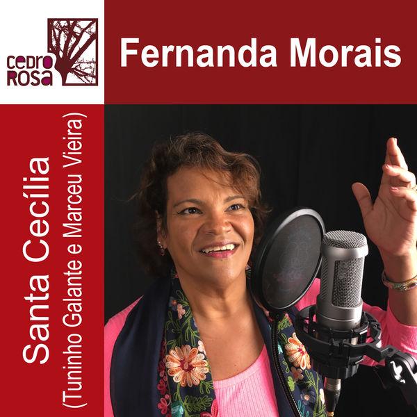 Fernanda Morais - Santa Cecília