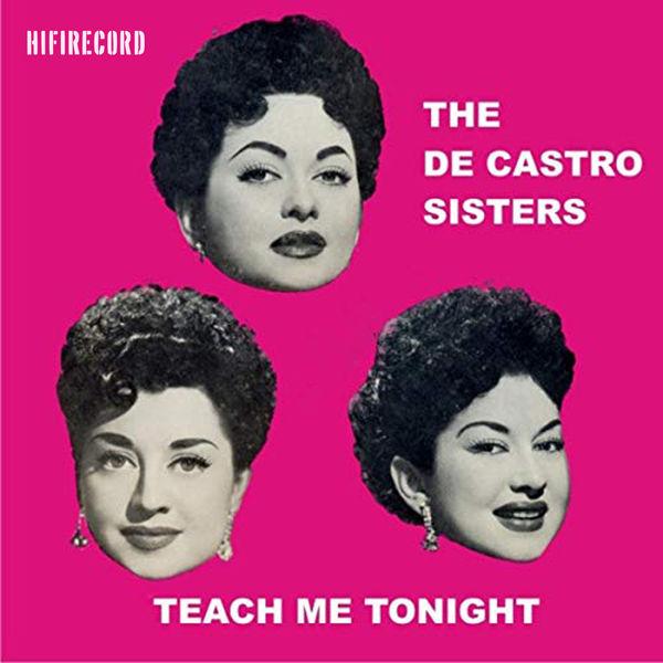 The De Castro Sisters - Teach Me Tonight
