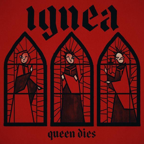 Ignea - Queen Dies
