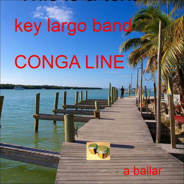 Key Largo Band - Congo Line