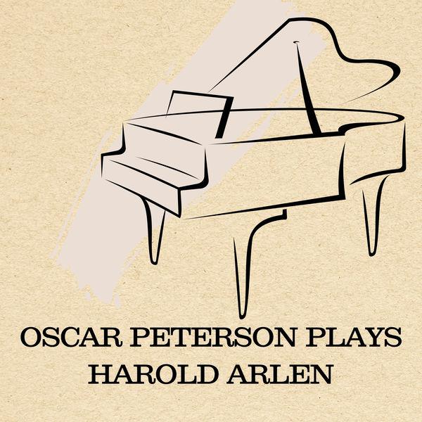 Oscar Peterson - Oscar Peterson Plays Harold Arlen