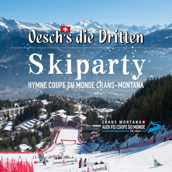 Oesch's die Dritten - Skiparty (Hymne coupe du monde Crans-Montana)