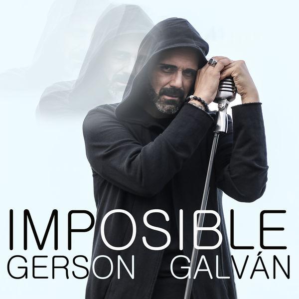 Gerson Galván - Imposible