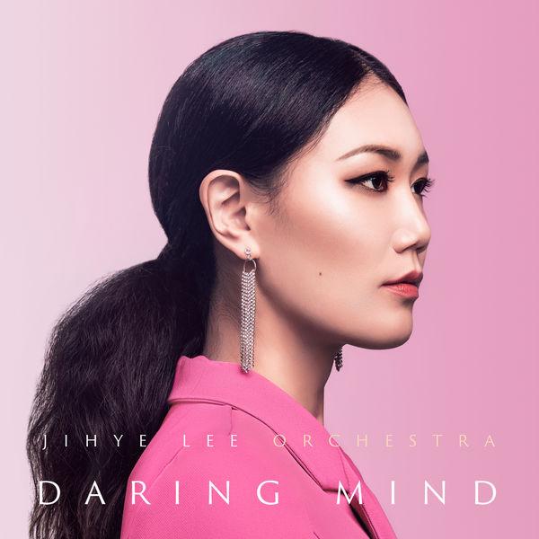 Jihye Lee Orchestra - Daring Mind
