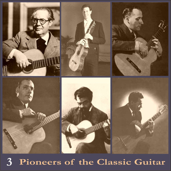 Andrès Segovia - Pioneers of the Classic Guitar, Volume 3 - Recordings 1928-1930