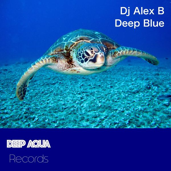 Dj Alex B - Deep Blue