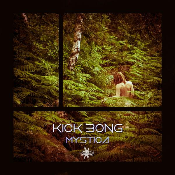 Kick Bong - Mystica