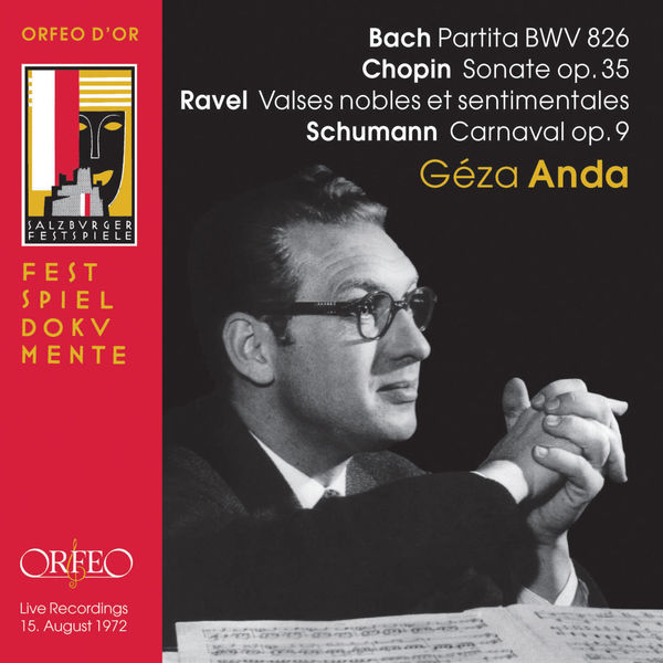Geza Anda - Bach, Chopin, Ravel & Schumann: Works for Piano (Live)