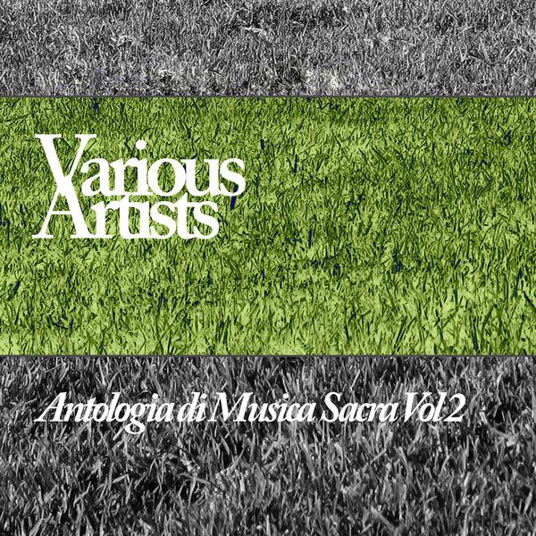 Ensemble Di Musica Da Camera - Antologia Di Musica Sacra, Vol. 2