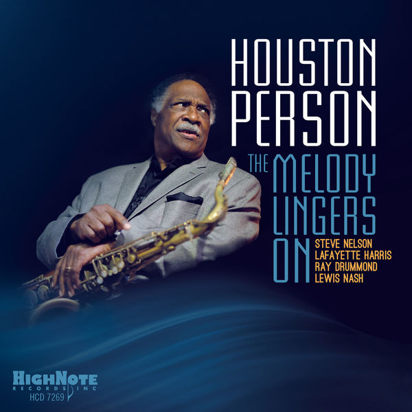 Houston Person - The Melody Lingers On