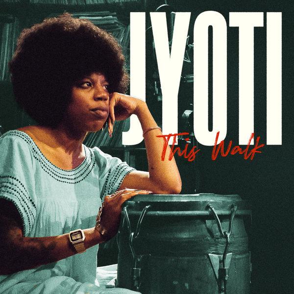 Jyoti - This Walk