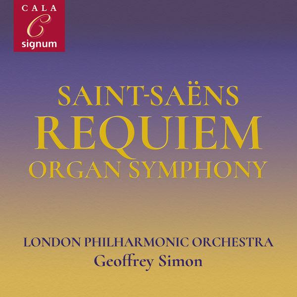 Catherine Wyn-Rogers - Saint-Saëns: Overture to La Princesse Jaune, Requiem, Symphony No. 3