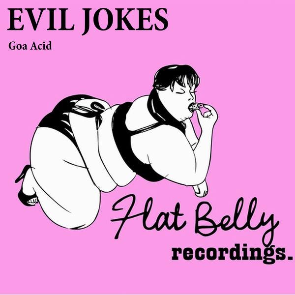 Evil Jokes - Goa Acid