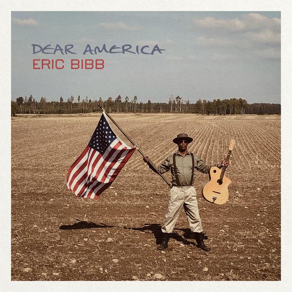 Eric Bibb|Dear America
