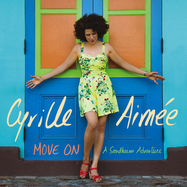 Move On: A Sondheim Adventure   Cyrille Aimée to stream in hi-fi, or to