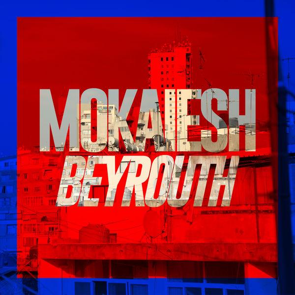 Cyril Mokaiesh - Beyrouth