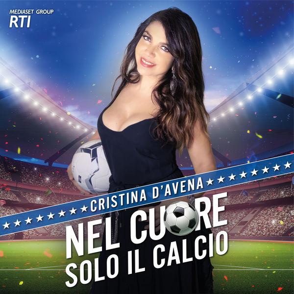 Cristina D'avena - Nel cuore solo il calcio
