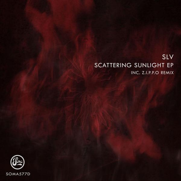 SLV - Scattering Sunlight EP (Inc Z.I.P.P.O Remix)