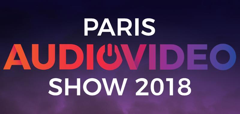 PARIS AUDIO VIDEO SHOW 2018