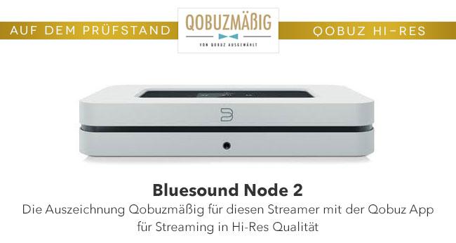Bluesound Node 2: Die Auszeichnung Qobuzmäßig für diesen Streamer ...